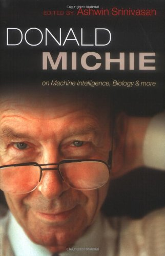 Download Donald Michie on Machine Intelligence, Biology and More 0199573042