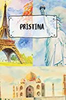 Pristina: Ruled Travel Diary Notebook or Journey  Journal - Lined Trip Pocketbook for Men and Women with Lines