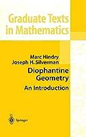 Diophantine Geometry: An Introduction (Graduate Texts in Mathematics)