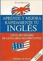 Aprende y Mejora Rapidamente Tu Ingles