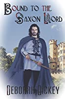 Bound to the Saxon Lord
