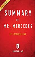 Summary of Mr. Mercedes: By Stephen King - Includes Analysis
