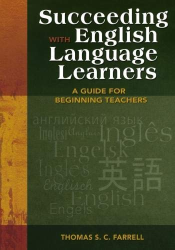 Download Succeeding with English Language Learners: A Guide for Beginning Teachers 1412924391