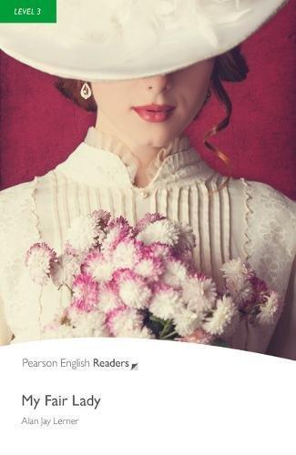 Penguin Readers: Level 3 MY FAIR LADY (Penguin Readers (Graded Readers))の詳細を見る