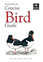 Bloomsbury Concise Bird Guide (Bloomsbury Concise Guides)