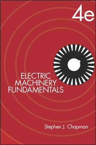 Download Electric Machinery Fundamentals (McGraw-Hill Series in Electrical and Computer Engineering) 0072465239