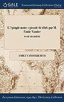 L'Epingle Noire: Episode de 1816: Par M. Emile Vander; Tome Troisieme