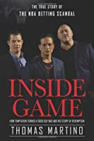 Inside Game: The true Story of the NBA scandal