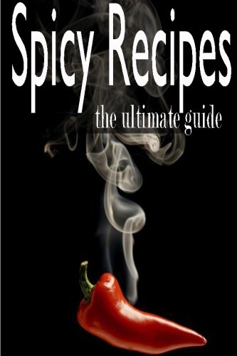 Download Spicy Recipes: The Ultimate Guide 1499769997