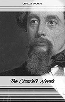 Charles Dickens: The Complete Novels by [Dickens, Charles]