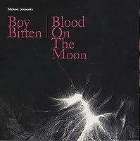 Boy Bitten/Blood on the Moon [7 inch Analog]