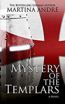 Mystery of the Templars by [André, Martina]
