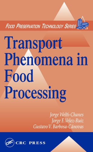 Transport Phenomena in Food Processing (Food Preservation Technology) (English Edition)
