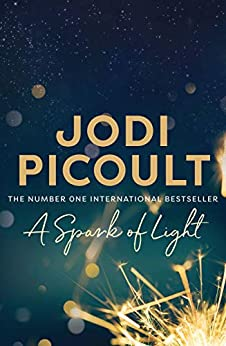 A Spark of Light by [Picoult, Jodi]