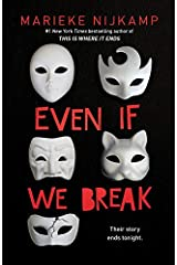 Even If We Break Kindle Edition