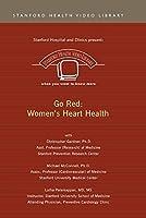 Go Red: Women's Heart Health