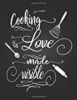 "Cooking Love Made Visible: Recipe Notebook to Write In Favorite Recipes | Best Gift for your MOM | Cookbook For Writing Recipes | Recipes and Notes for Your Favorite for Women, Wife, Mom 8.5"" x 11"""