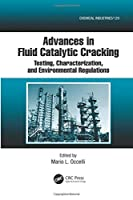 Advances in Fluid Catalytic Cracking (Chemical Industries)