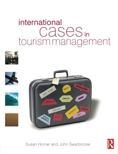 Download International Cases in Tourism Management 0750655143