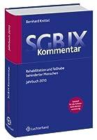 SGB IX. Kommentar Jahrbuch  2010: Rehabilitation und Teilhabe behinderter Menschen