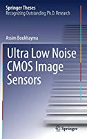 Ultra Low Noise CMOS Image Sensors (Springer Theses)