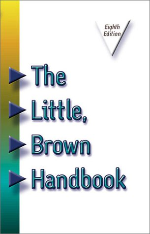 little brown handbook For courses in english composition the gold standard of handbooks - unmatched in accuracy, currency, and reliability the little, brown handbook is an essential reference tool and classroom resource designed to help students find the answers they need quickly and easily.