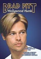 Brad Pitt: Hollywood Hunk [DVD]