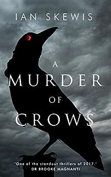 A Murder of Crows by [Skewis, Ian]