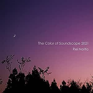 The Color of Soundscape 2021