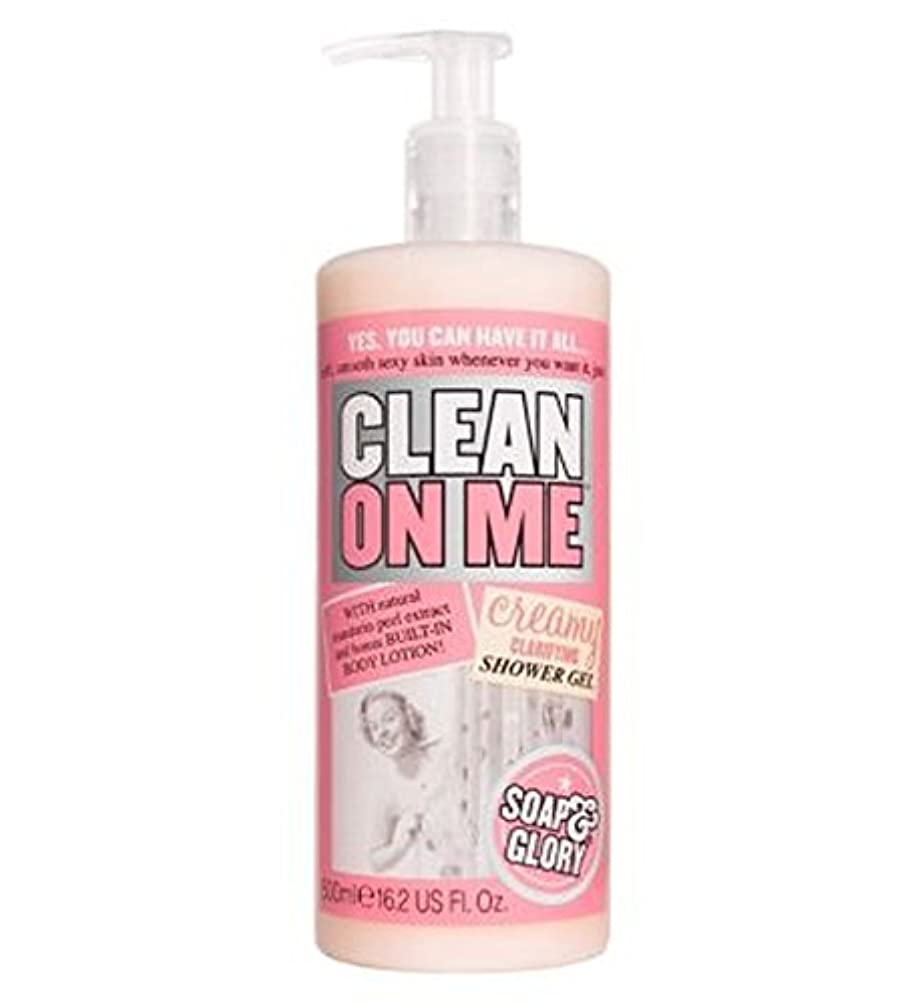 パドル計画船員Soap & Glory Clean On Me Creamy Clarifying Shower Gel 500ml - 私にきれいな石鹸&栄光はシャワージェル500ミリリットルを明確にクリーミー (Soap & Glory) [並行輸入品]