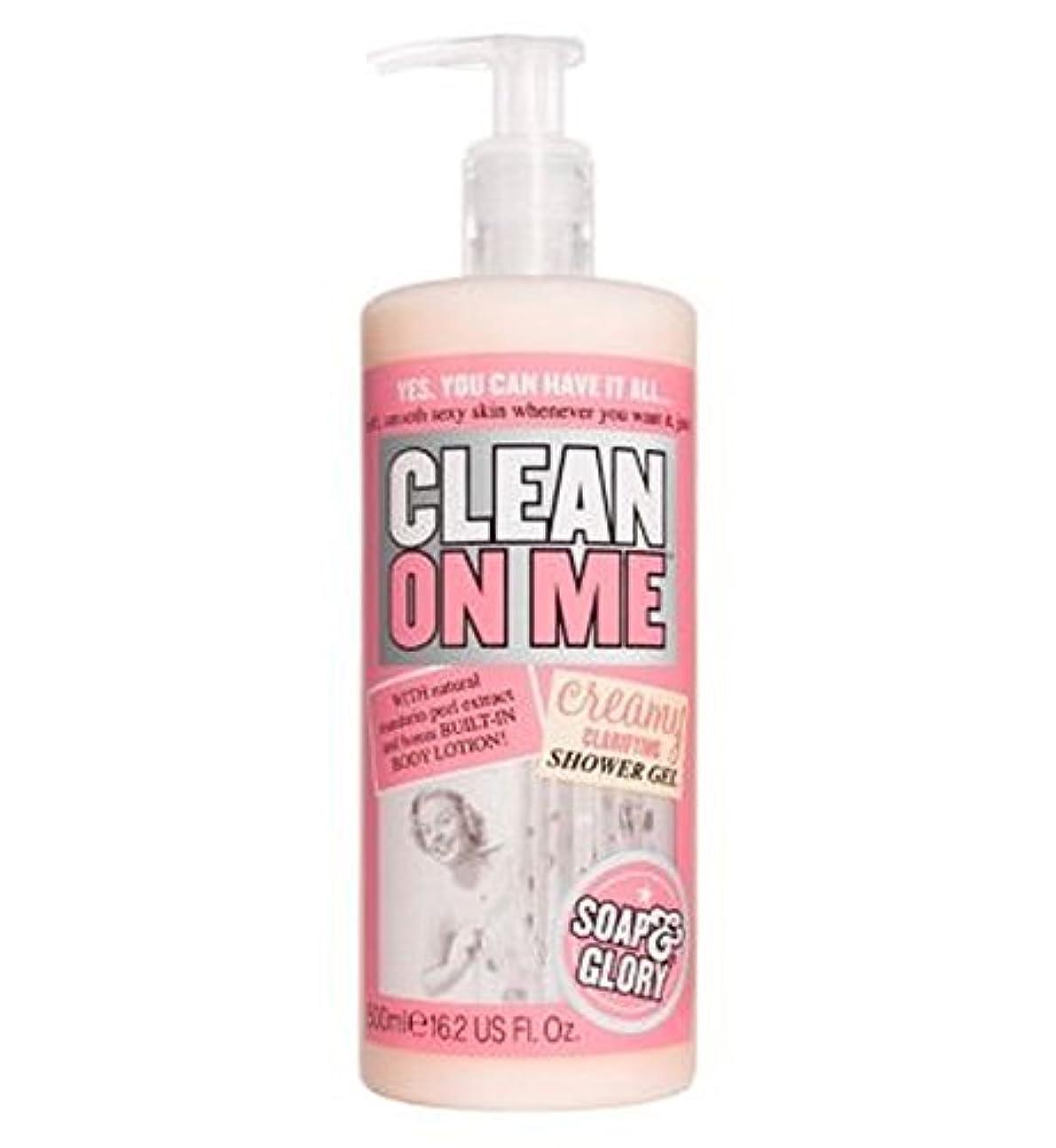 頬骨すごい再生的Soap & Glory Clean On Me Creamy Clarifying Shower Gel 500ml - 私にきれいな石鹸&栄光はシャワージェル500ミリリットルを明確にクリーミー (Soap & Glory...