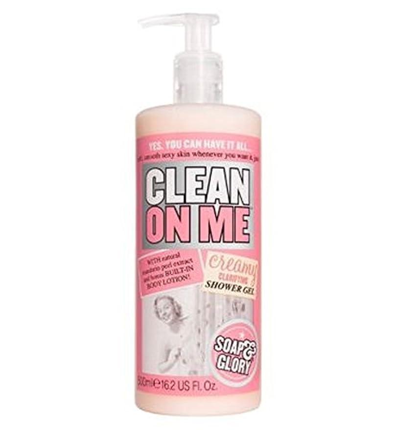 ペレグリネーション遠えフラフープ私にきれいな石鹸&栄光はシャワージェル500ミリリットルを明確にクリーミー (Soap & Glory) (x2) - Soap & Glory Clean On Me Creamy Clarifying Shower...