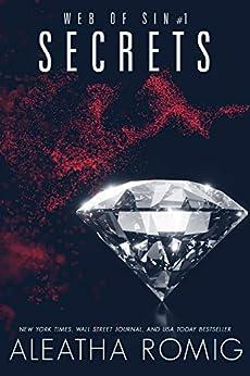 Secrets (Web of Sin) by [Romig, Aleatha]