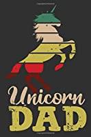 Unicorn Dad: Gifts for husband, notebook gift for men, unicorn dad, dad birthday gifts 6x9 Journal Gift Notebook with 125 Lined Pages