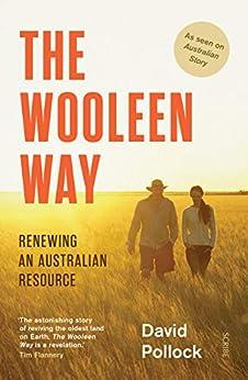 The Wooleen Way: renewing an Australian resource by [Pollock, David]