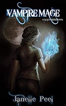 Vampire Mage: A Clutch Mistress Book 1 by [Peel, Janelle]