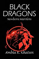 Black Dragons: Newborn Warriors
