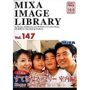 MIXA IMAGE LIBRARY Vol.147 すてきなファミリー 室内編