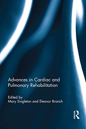 Advances in Cardiac and Pulmonary Rehabilitation (English Edition)