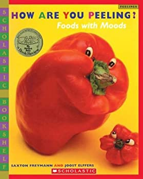 How Are You Peeling?: Foods with Moods (Scholastic Bookshelf)