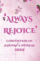 Always Rejoice Convention Of Jehovah's Witnesses 2020: JW Gifts Regional Convention Of Jehovah's Witnesses 2020 Notebook Gift | Jehovah's Witnesses Gifts. V1