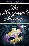 The Masquerade Menage: (bisexual menage romance) (English Edition)