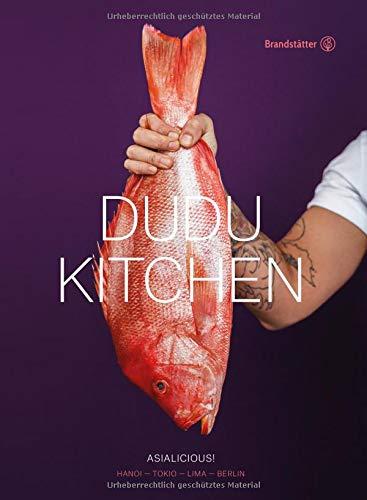DUDU Kitchen: Asialicious! Han...