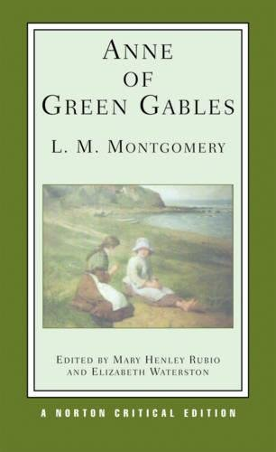 Anne of Green Gables (Norton Critical Editions)の詳細を見る