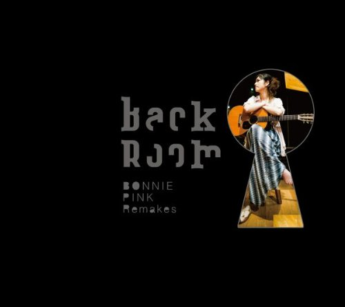 Back Room -BONNIE PINK Remakes-(初回限定盤)
