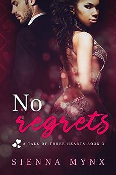 No Regrets: Casino Boss Romance (A Tale of Three Hearts Book 3) by [Mynx, Sienna]