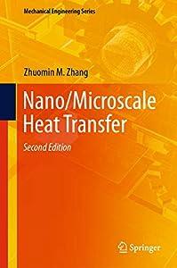 Nano/Microscale Heat Transfer (Mechanical Engineering Series) (English Edition)