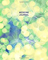 Medicine Journal: Daily Medication Tracker Log Book: LARGE PRINT Daily Medicine Reminder Tracking. Practical Way to Avoid Duplication and Mistakes.
