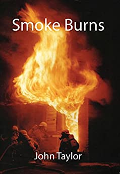 [Taylor, John]のSmoke Burns (English Edition)