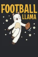 """Football Llama: Football Journal, Notepad Planner, Dairy, Journal or College Ruled Notebook, """"6 x 9"""" 120 Pages"""